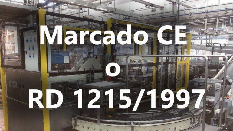 Adecuación de sus máquinas al Marcado CE y al  RD1215/1997.
