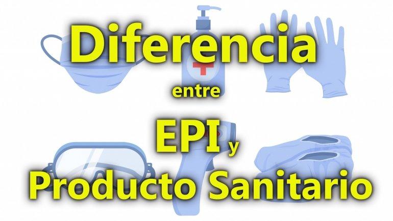 Diferencia entre EPI y Producto Sanitario